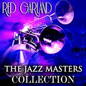 The Jazz Masters Collection (Original Jazz Recordings - Remastered) de Red Garland