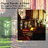 Organy Katedry w Oliwie (The Organ of the Oliwa Cathedral) by Roman Perucki
