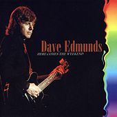 Here Comes the Weekend de Dave Edmunds