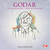 Godár: Concert Grosso for 12 Strings and Harpsichord (Digitally Remastered) di Capella Istropolitana
