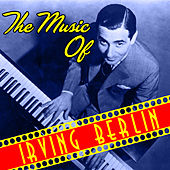 The Music of Irving Berlin by Various Artists