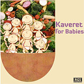Kaveret For Babies by Sweet Little Band