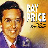 Talk to Your Heart von Ray Price