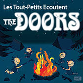 Les Tout - Petits Ecoutent The Doors by Sweet Little Band