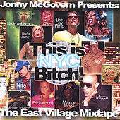 This Is Nyc, B*tch! The East Village Mixtape by Various Artists