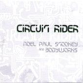 Circuit Rider by Noel Paul Stookey