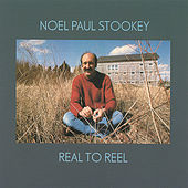 Real To Reel by Noel Paul Stookey