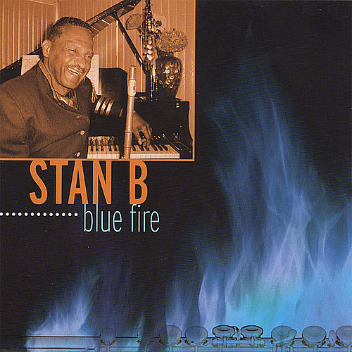 Blue Fire by Stan B