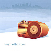 Bay Collective by Various Artists