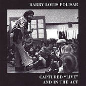 Captured Live and in the Act di Barry Louis Polisar