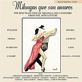 Milongas que son amores by Various Artists