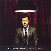 Everything Now! by Pelle Carlberg
