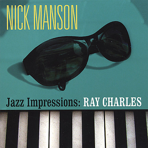 Jazz Impressions: Ray Charles by Nick Manson