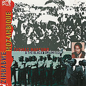 Zimbabwe Mozambique by Thomas Mapfumo and The Blacks Unlimited