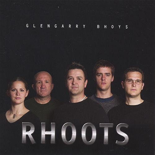 Rhoots by The Glengarry Bhoys
