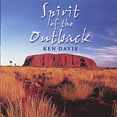 Spirit Of The Outback by Ken Davis