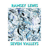 Seven Valleys de Ramsey Lewis