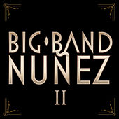 Big Band Nuñez II de Pavel Nuñez