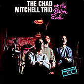 Live At The Bitter End by Chad Mitchell