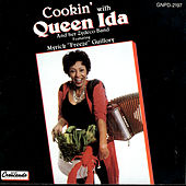 Cookin' with Queen Ida by Queen Ida & Her Zydeco Band