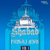 Shabad - Vol.1 by Pankaj Udhas