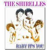 Baby It's You (Original Recordings) de The Shirelles