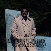 El Mero, Si Senor by Ruben Naranjo