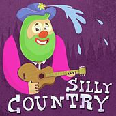 Silly Country by Various Artists