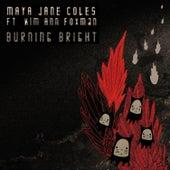 Burning Bright (EP) de Maya Jane Coles