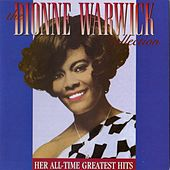 The Dionne Warwick Collection: Her All-Time Greatest Hits de Dionne Warwick