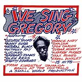 We Sing Gregory (Tribute to Gregory Isaacs) by Various Artists
