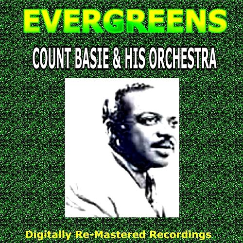 Evergreens - Count Basie & His Orchestra by Count Basie