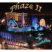 Live in Anaheim by Phaze Ii