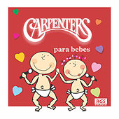 Carpenters Para Bebes by Sweet Little Band