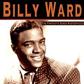 The Fantastic Songs Masterpieces von Billy Ward & the Dominoes