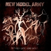 Between Dog and Wolf de New Model Army