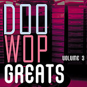 Doo Wop Greats Vol. 3 von Various Artists