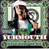 Million Dollar Mouth von Yukmouth