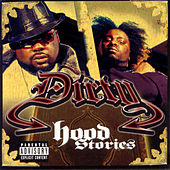 Hood Stories by Dirty