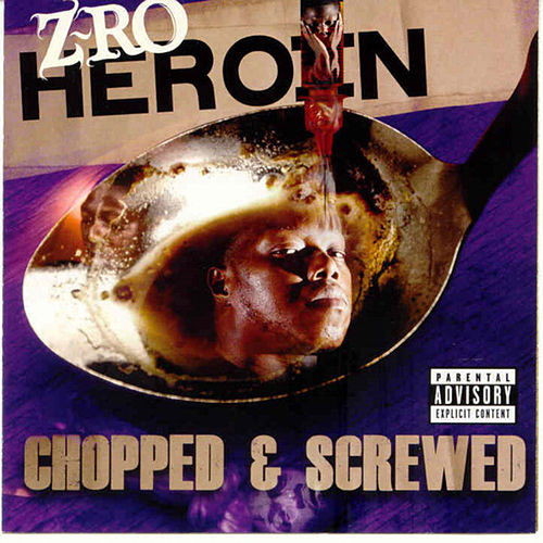 Heroin (Screwed) by Z-Ro