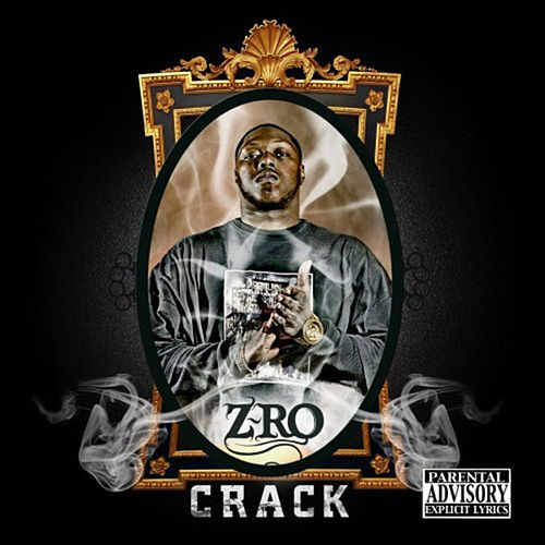 Crack by Z-Ro
