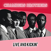 Live & Kickin' by The Chambers Brothers