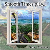 Smooth Times Play Sting Ambient de Smooth Times