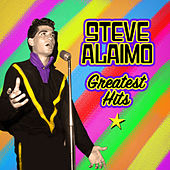 Greatest Hits by Steve Alaimo