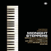 Midnight Steppers: 70 Masterpieces by 34 Blues Piano Heroes by Various Artists