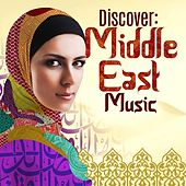 Discover: Middle East Music by Various Artists