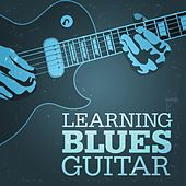 Learning Blues Guitar de Various Artists