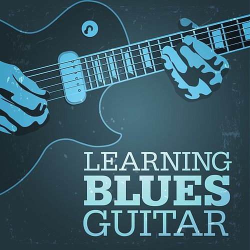 Learning Blues Guitar by Various Artists