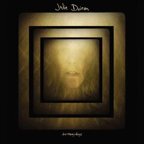 So Many Days by Julie Doiron