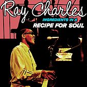 Ingredients In A Recipe For Soul von Ray Charles
